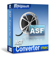 Convert ASF (Advanced System Format), HD ASF to Any Media File on Mac. - Bigasoft ASF Converter for Mac