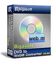 Best and simplest DVD to WebM solution with flexible video editing! - Bigasoft DVD to WebM Converter for Mac