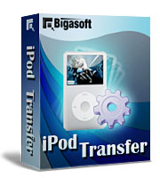My iPod, My Way - Bigasoft iPod Transfer