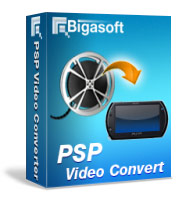 Convert videos to watch ultimate high-definition movies MP4 on Sony PSP, PS3 - Bigasoft PSP Video Converter
