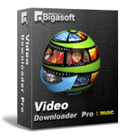 Bigasoft Video Downloader Pro for Mac Software Box