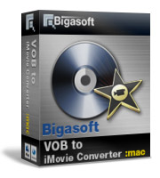 Bigasoft VOB to iMovie Converter for Mac Software Box